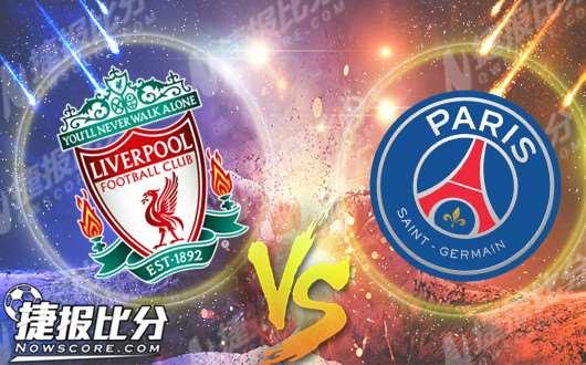 利物浦vs巴黎圣日耳曼  安菲爾德靜候大巴黎
