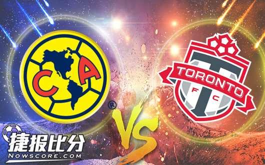 墨西哥美洲vs多伦多FC 墨西哥美洲扳回一局