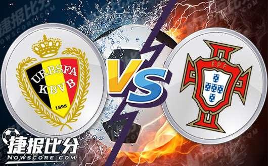 比利时vs葡萄牙  比利时虎口拔牙的最好机会